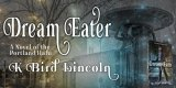 Dream Eater : a novel of the Porltand Hafu by K. Bird Lincoln